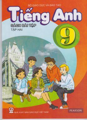 Tiếng anh 9 tập 2 - Sách bài tập