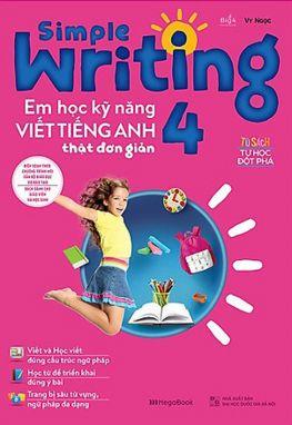 Simple Writing- Em học kỹ năng viết tiếng anh thật đơn giản 4