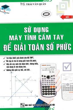 Sử dụng máy tính cầm tay để giải Toán số phức ABC