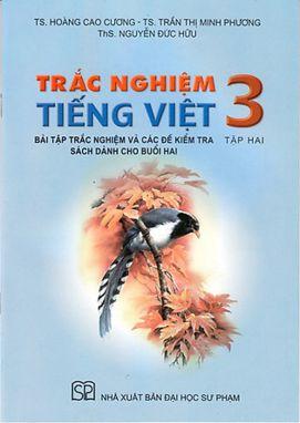 Trắc nghiệm Tiếng Việt 3 tập 2