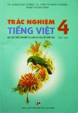 Trắc nghiệm Tiếng Việt 4 tập 2
