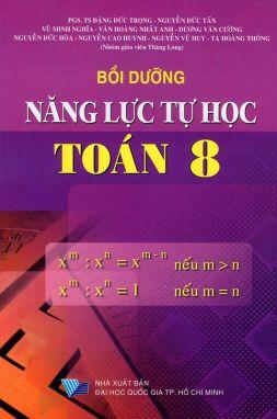 Bồi dưỡng năng lực tự học toán 8 ĐT1
