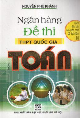 Ngân hàng đề thi THPT Quốc gia môn Toán HA1