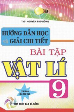 Hướng dẫn học và giải chi tiết bài tập Vật lí 9 HA1